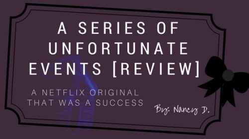 'A Series of Unfortunate Events' Review