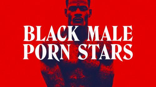 Hottest Black Male Porn Stars