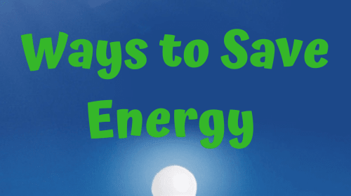 6 Efficient Ways to Save Energy