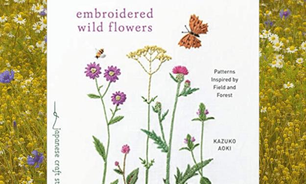 Embroidered Wild Flowers by Kazuko Aoki