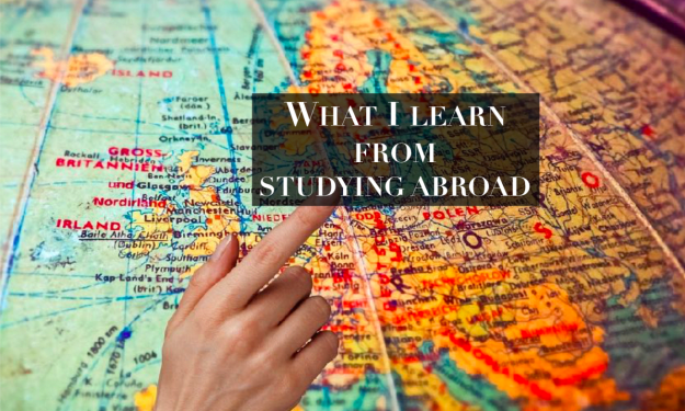 8 things you learn by studying/living abroad?