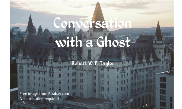 Conversation with a Ghost