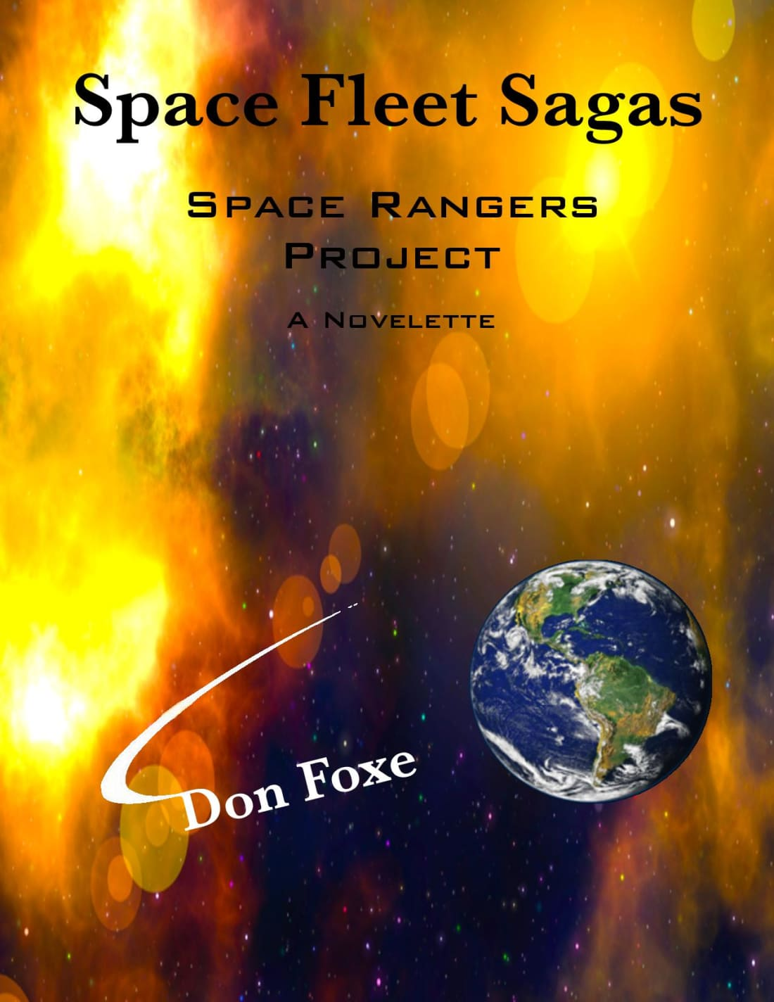 Backstory for the Novel CONTACT AND CONFLICT by Don Foxe. Space Fleet Sagas - Science Fiction Series