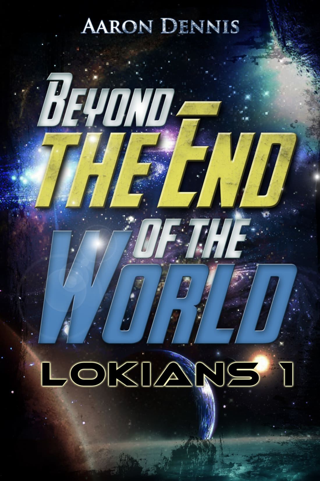 Part 13 of Beyond the End of the World, Lokians 1
