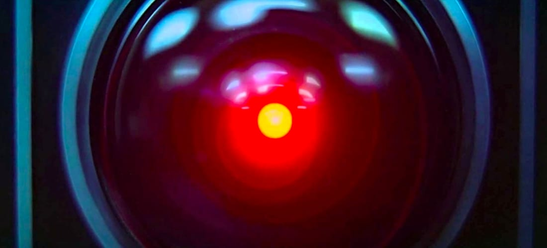 """I'm afraid I can't do that, Dave."" The iconic image of the HAL9000 supercomputer, from 2001: A Space Odyssey (MGM)."