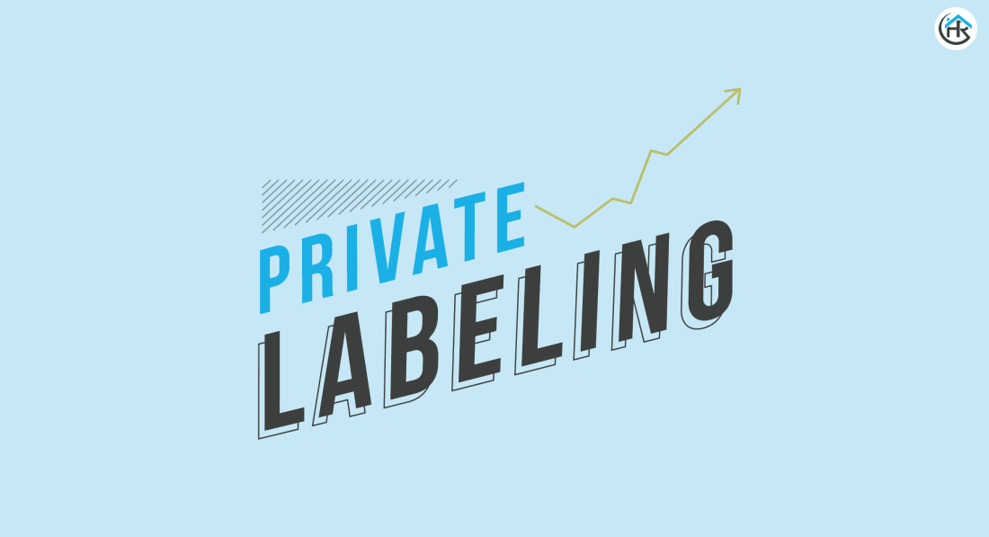 Seller's Choice: The Growth and Benefits of Private Labeling