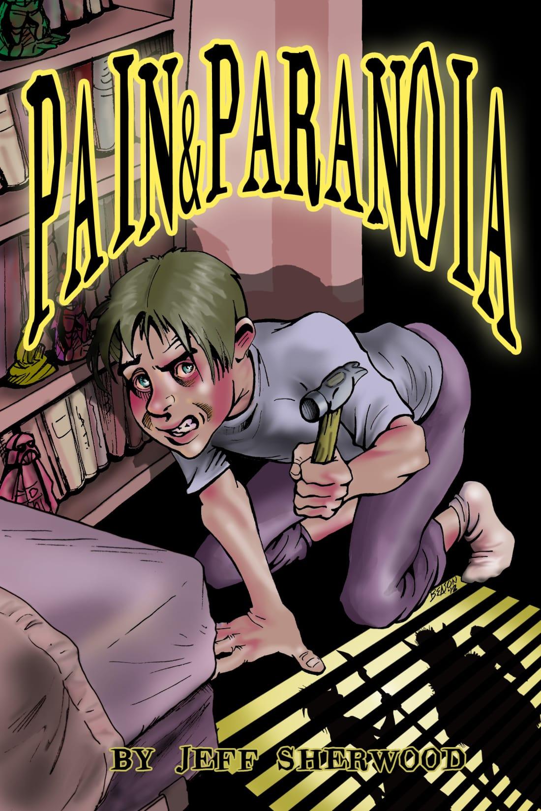 Pain & Paranoia