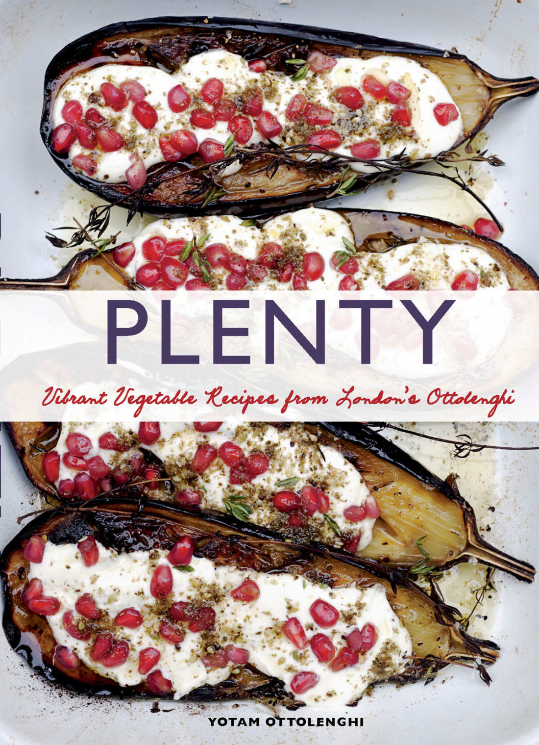 Vibrant Vegetable Recipes from London's Ottolenghi by Yotam Ottolenghi & Jonathan Lovekin