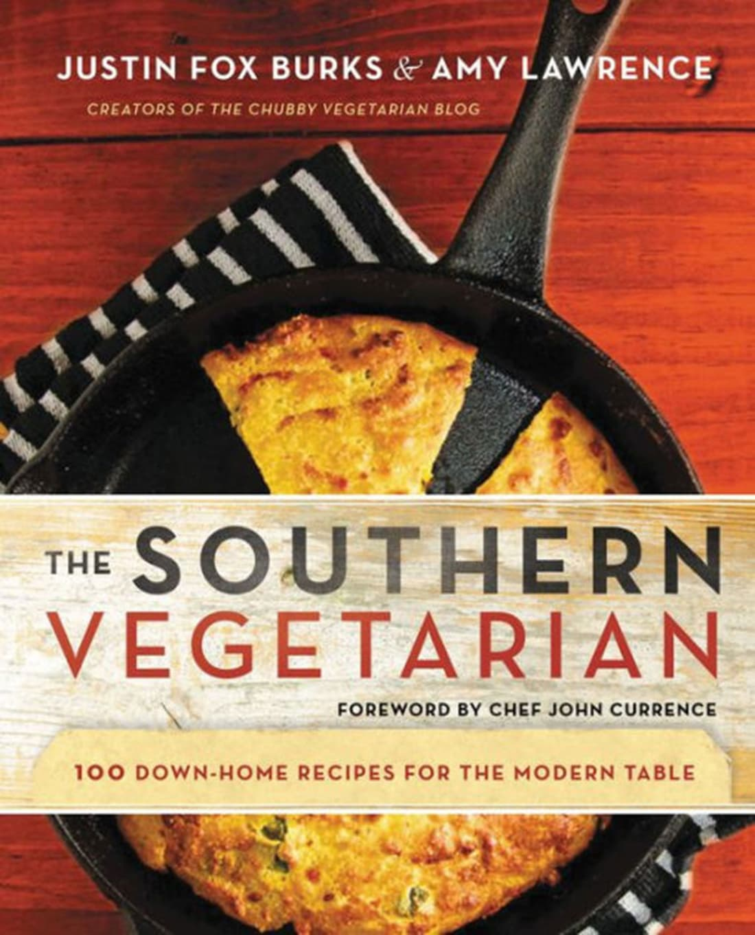 The Southern Vegetarian Cookbook by Justin Fox Burks & Amy Lawrence