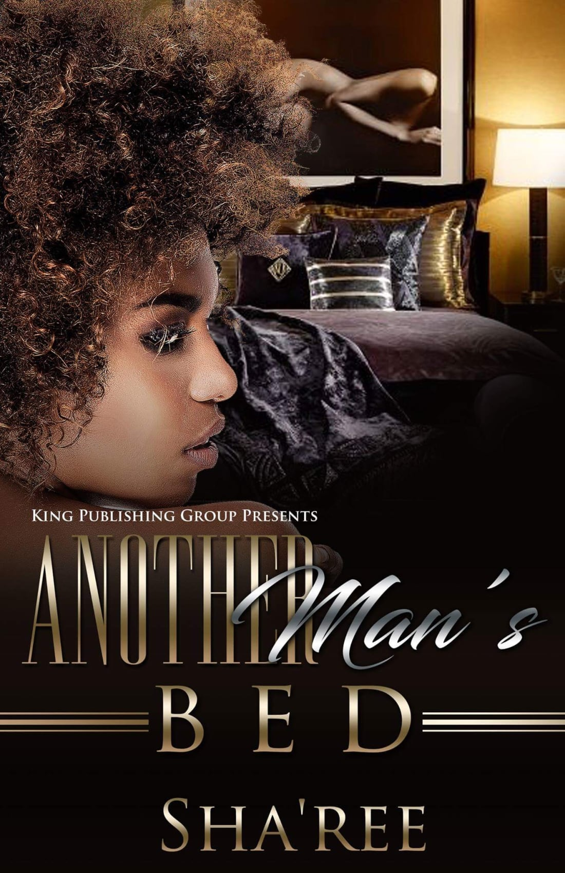 Another Man's Bed by Sha'ree