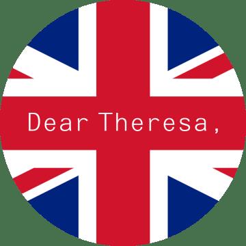 Dear Theresa