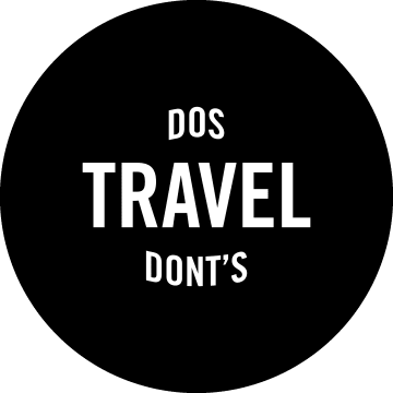 Travel Dos and Dont's