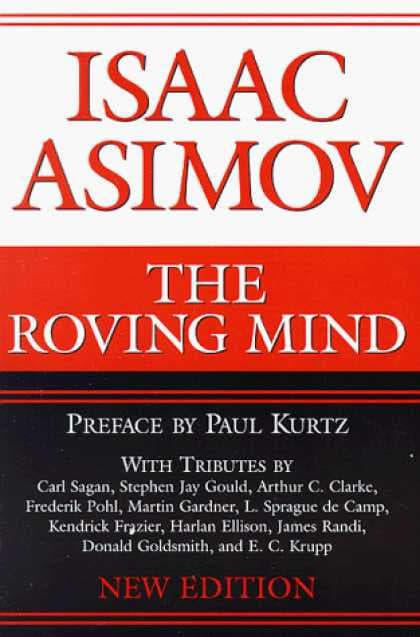 The Roving Mind by Isaac Asimov & Arthur C. Clarke