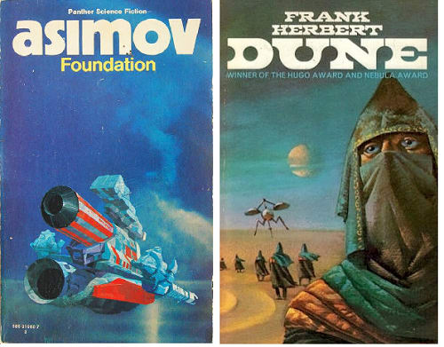 Literary science fiction on a mythic scale. Left, Isaac Asimov's Foundation (Panther, 1979, cover art by Chris Foss). Right, Frank Herbert's Dune (NEL, 1968, cover art by Bruce Pennington).