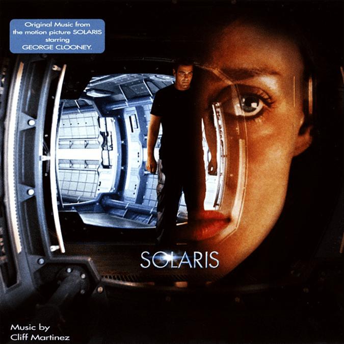 Solaris (2002) - original score by Cliff Martinez