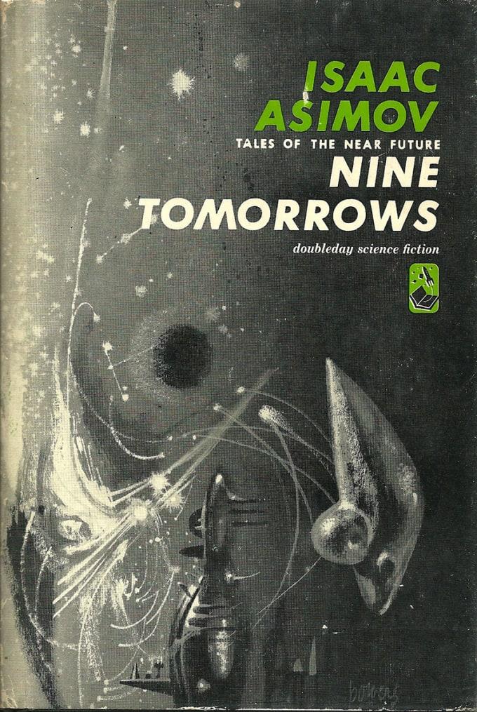 Nine Tomorrows by Isaac Asimov