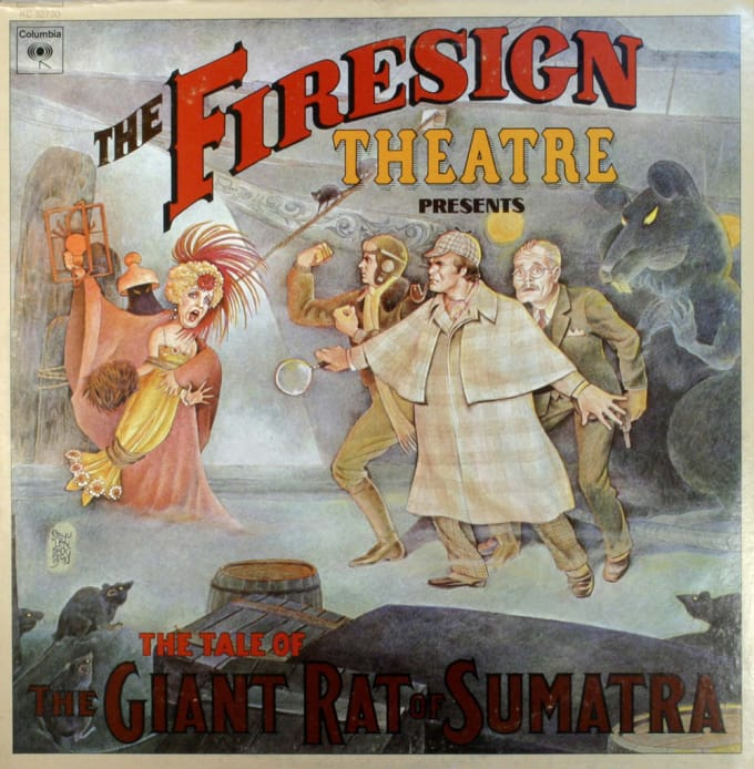 The Tale of the Giant Rat of Sumatra by Firesign Theatre