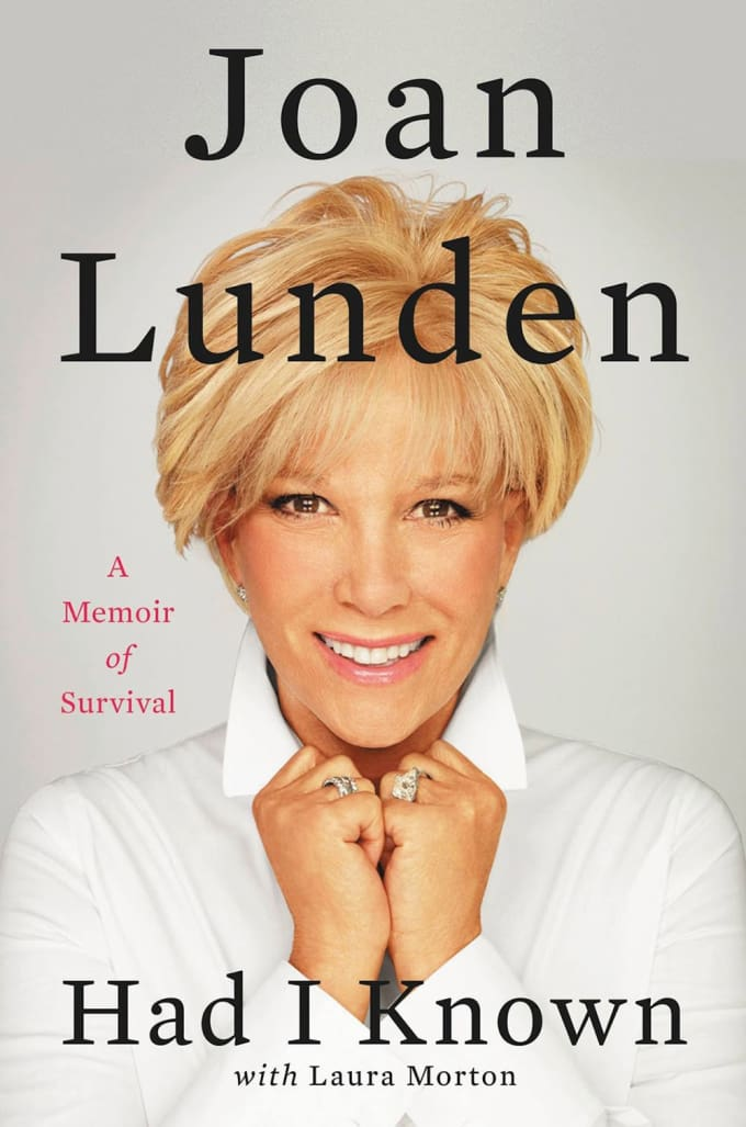 Had I Known: A Memoir of Survival by Joan Lunden