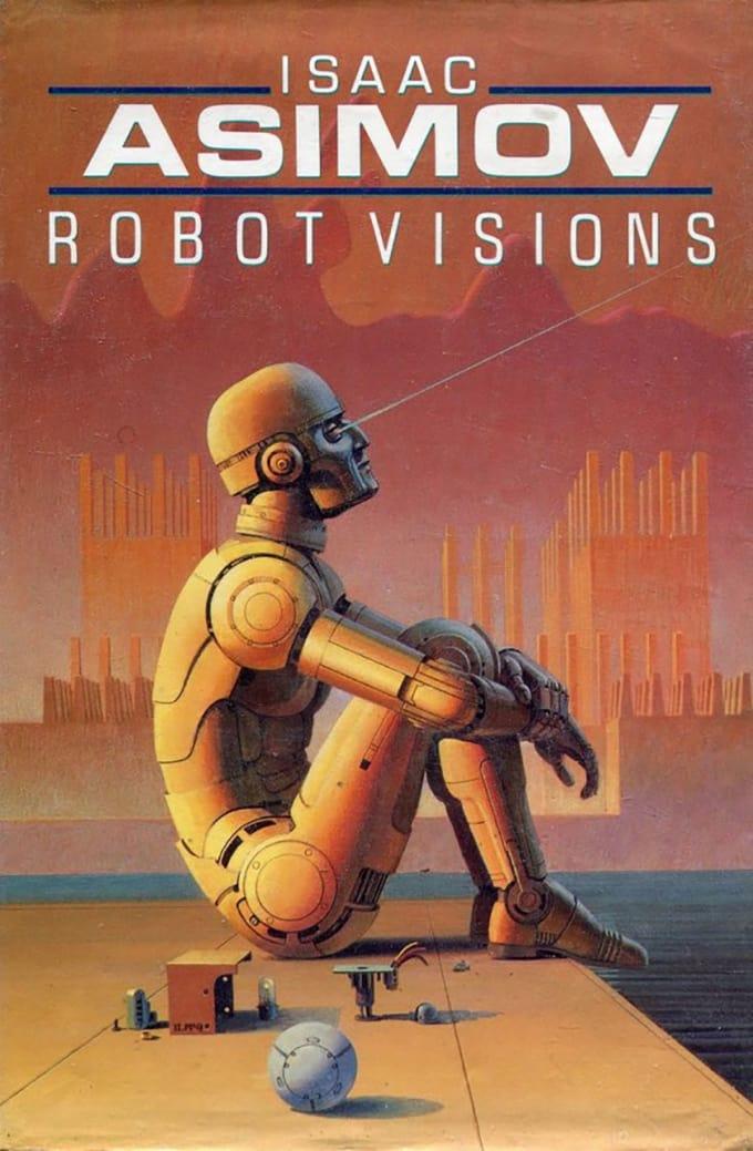 Isaac Asimov's Robot Visions