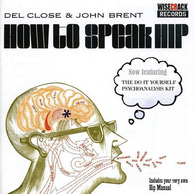 How to Speak Hip by Del Close