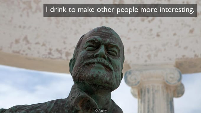One of Hemingway's quotes about alcohol