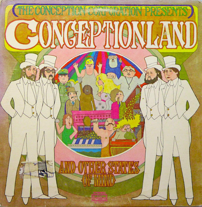 Conceptionland and Other States of Mind by the Conception Corporation