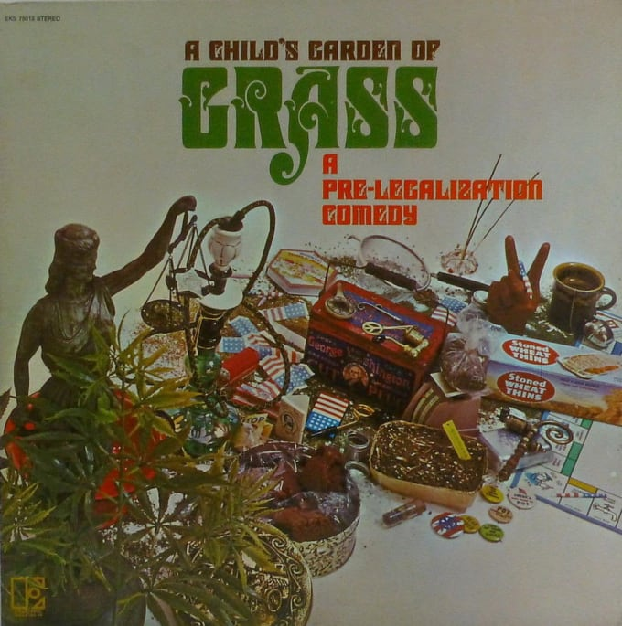 A Child's Garden of Grass: A Pre-Legalization Comedy by Elektra Records