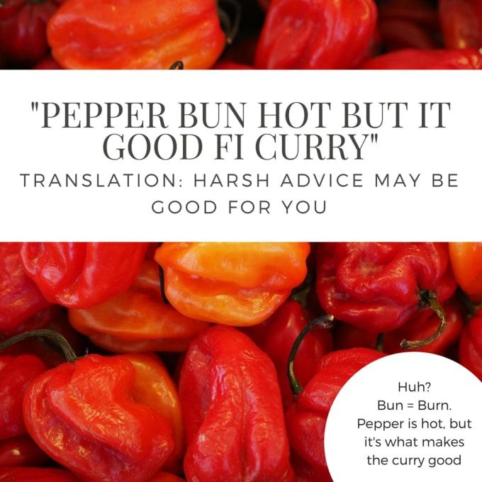 """Pepper bun hot but it good fi curry."""