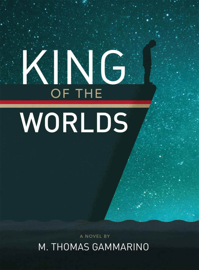 King of the Worlds by M. Thomas Gammarino