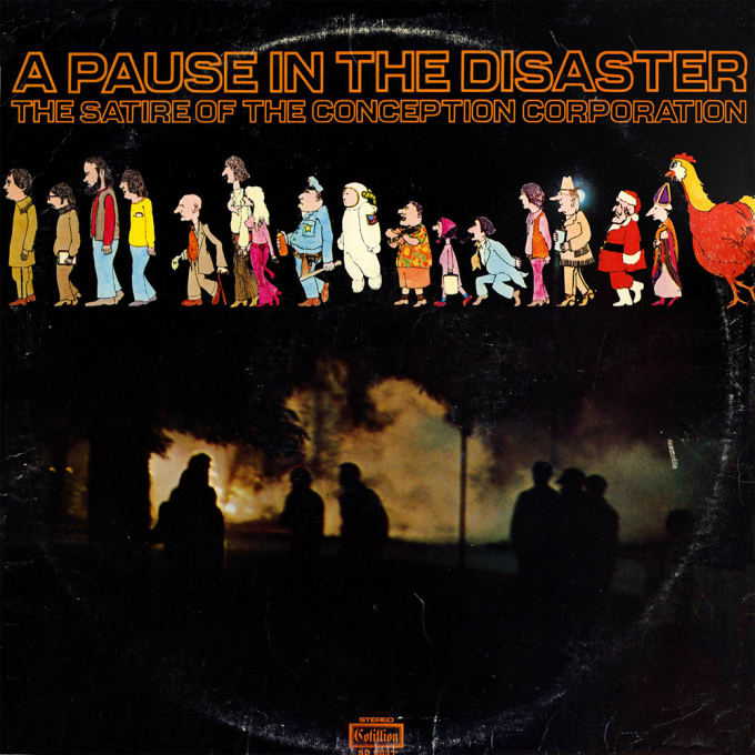 A Pause in the Disaster by The Conception Corporation