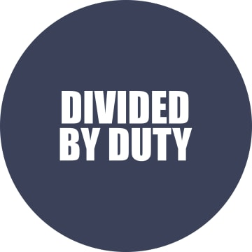Divided By Duty