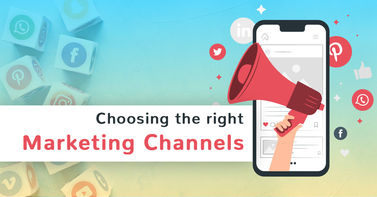 Down with Business? Choose the Right Marketing Channel to Come Back