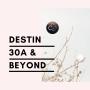 Destin, 30A & Beyond