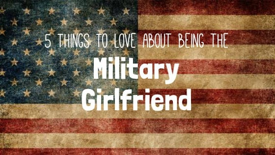 How to be a good military girlfriend