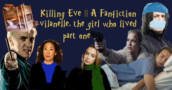 I Wrote the Worst 'Killing Eve' Fanfiction | Geeks