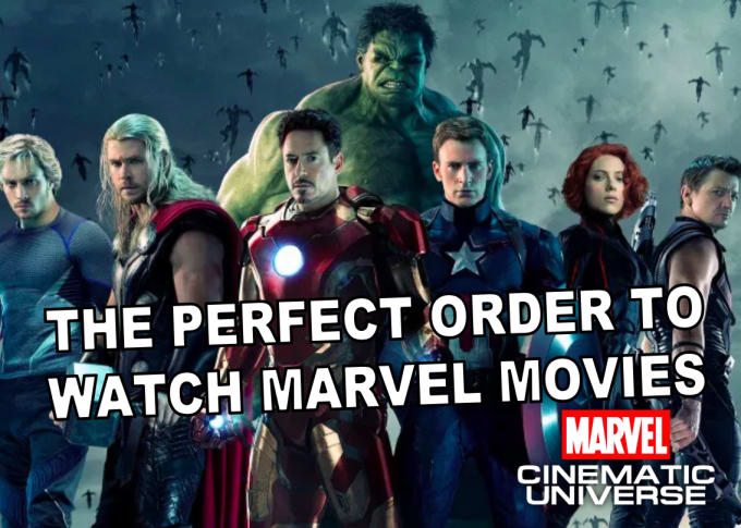 The Perfect Order to Watch the Marvel Cinematic Universe