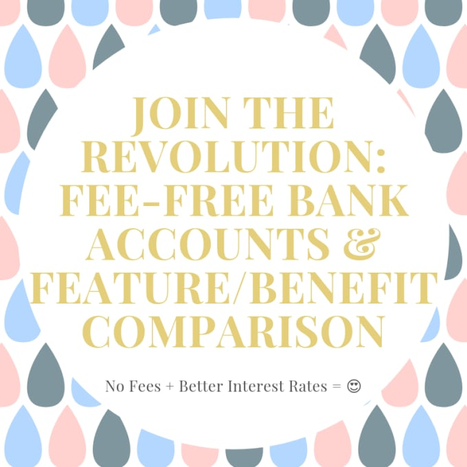 Join the Revolution: Fee-Free Bank Accounts and Feature