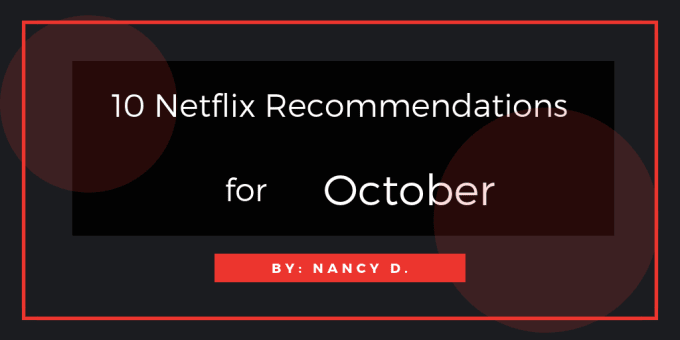 10 Netflix Recommendations for October and Halloween | Horror