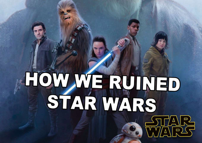 The Culture of Star Wars: How Fans Ruined the Franchise, Not Disney