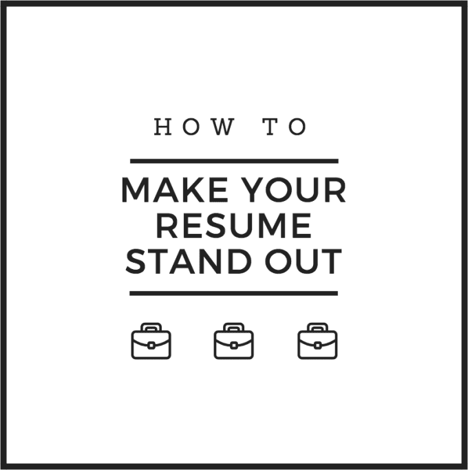How to Make Your Resume Stand Out | Journal