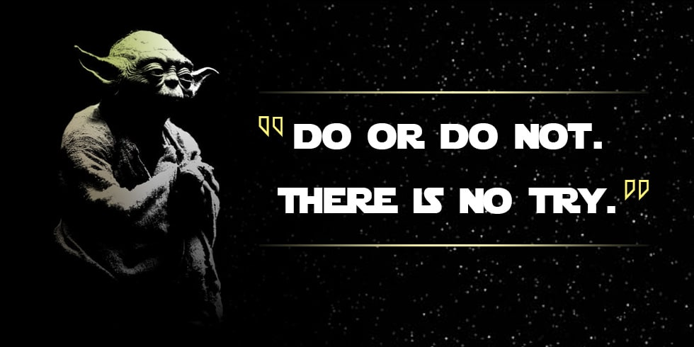 Yoda Inspired Musings Motivation
