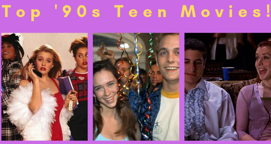 Top 90s Teen Movies
