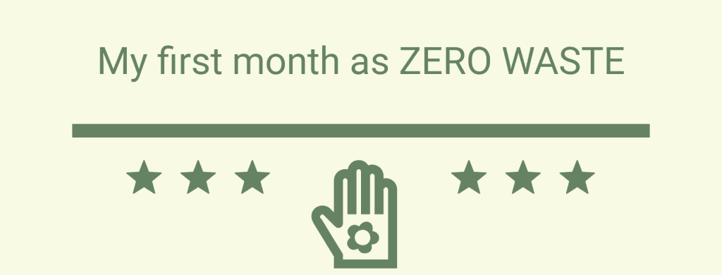 My First Month as Zero Waste