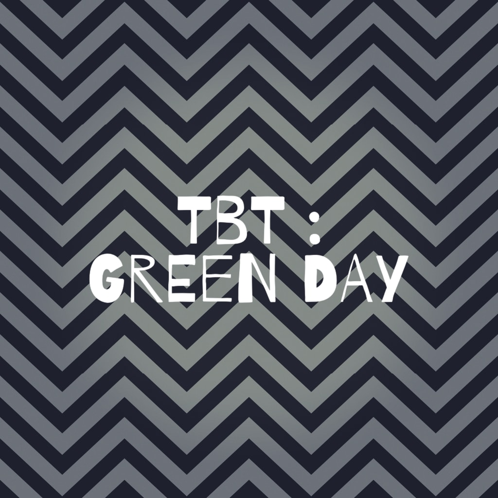TBT: Green Day