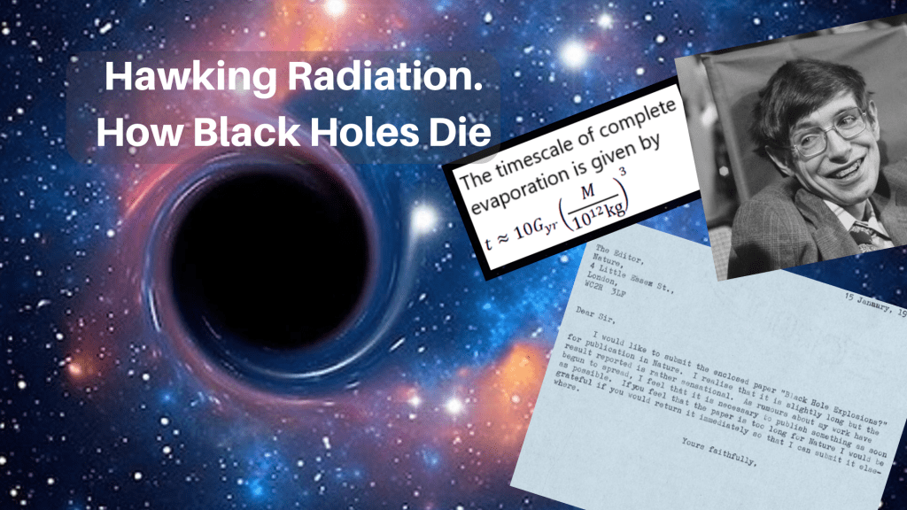 Hawking Radiation: How Black Holes Die