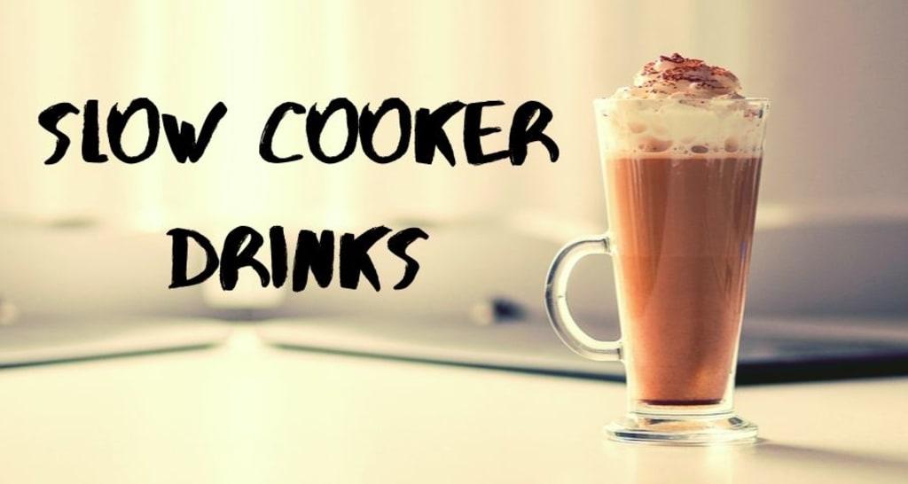 4 Amazing Hot Beverage Slow Cooker Recipes