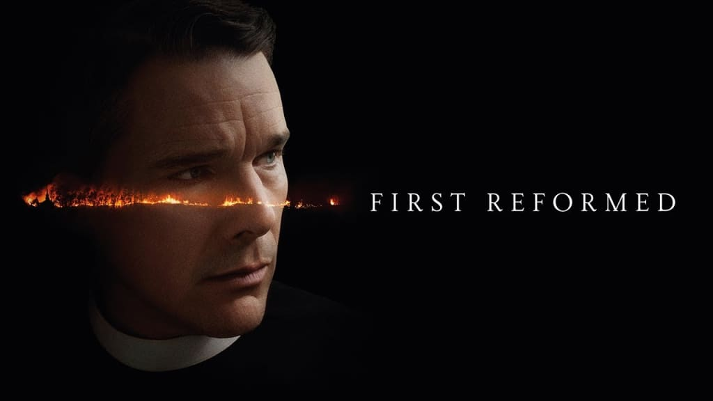 'First Reformed'—Film Review and Analysis