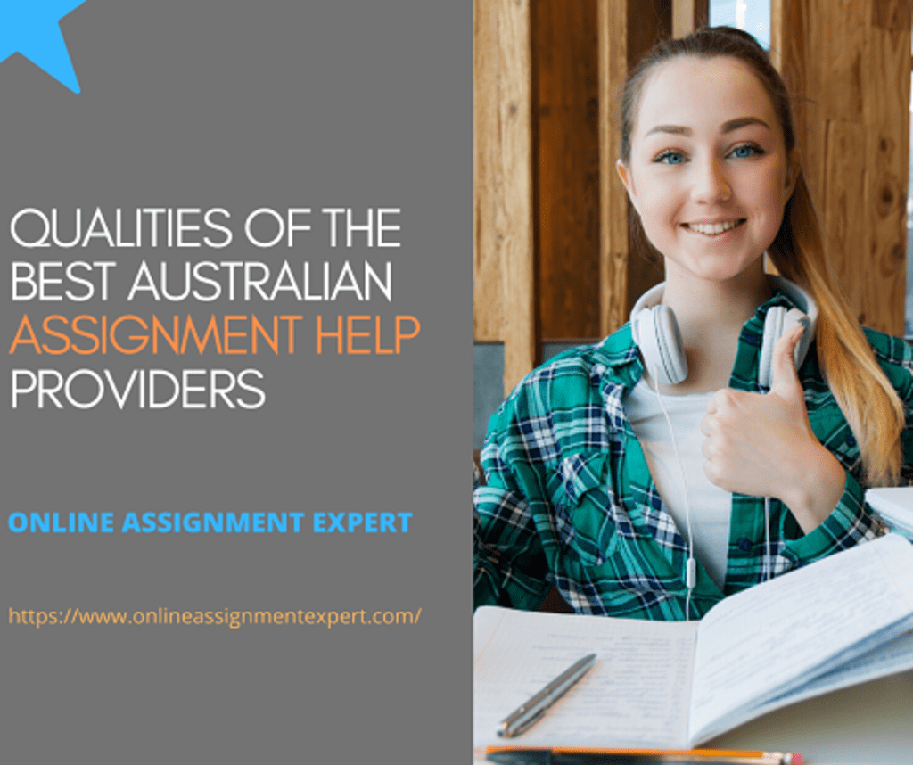 Qualities of the Best Australian Assignment Help Providers