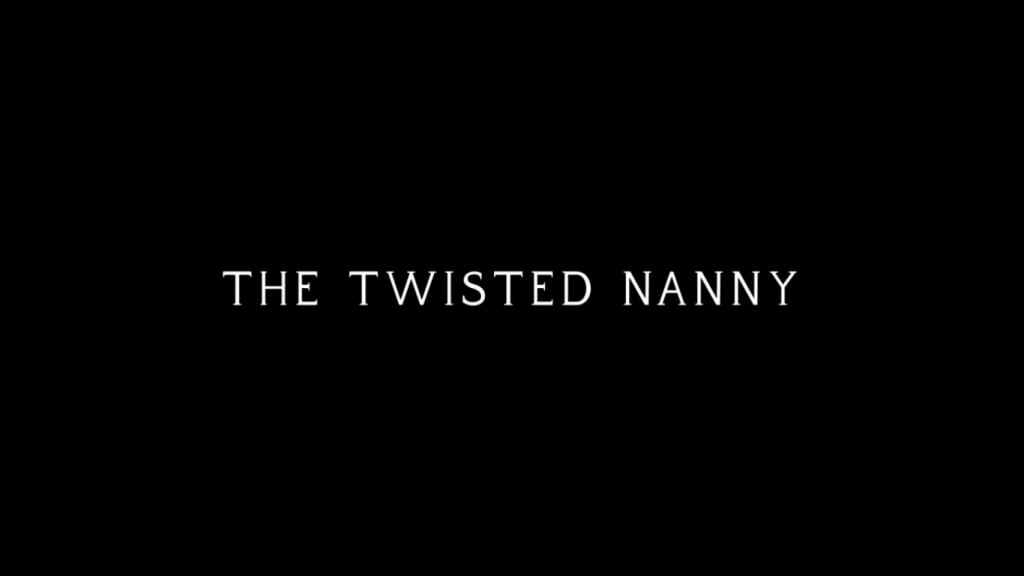 Lifetime Review: 'The Twisted Nanny'