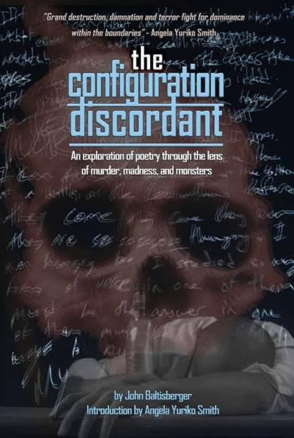 Reed Alexander's Horror Review of 'The Configuration Discordant' by John Baltisberger (2020)